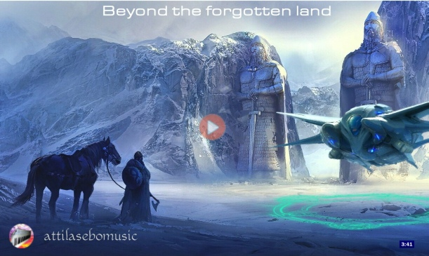 Beyond The Forgotten Land - attilasebo